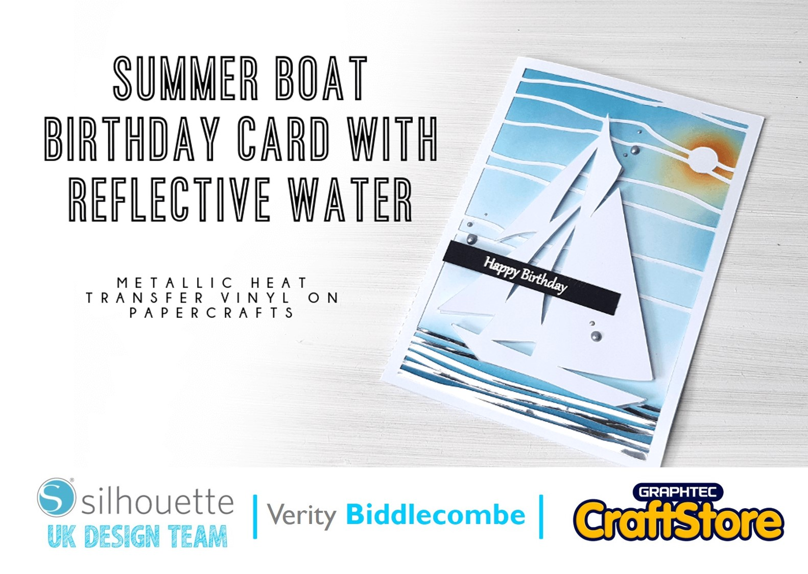 Summer Boat Birthday Card | Verity Biddlecombe | Silhouette UK Blog