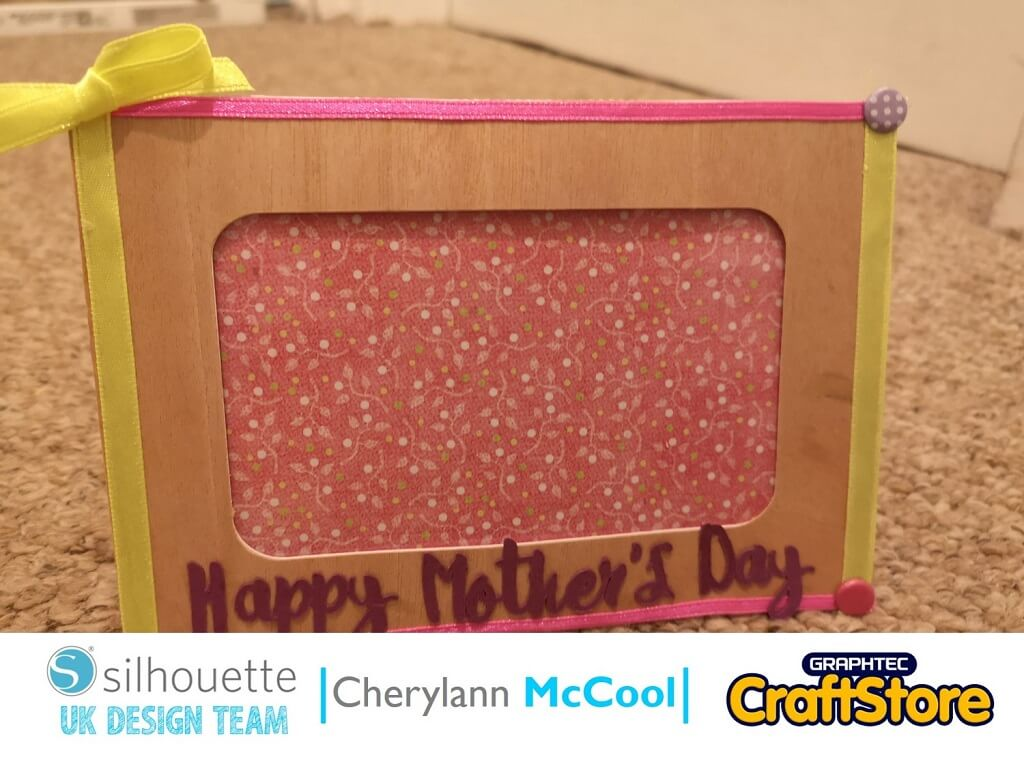 Mother's Day Frame | Cherylann McCool | Silhouette UK Blog